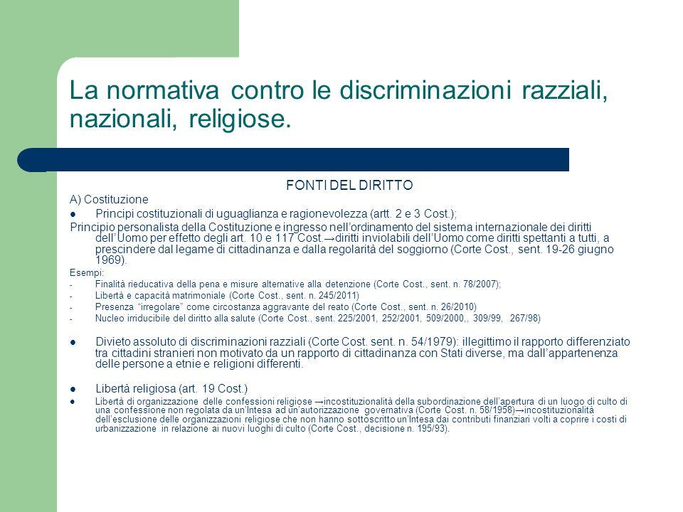 La normativa contro le discriminazioni razziali, nazionali, religiose.