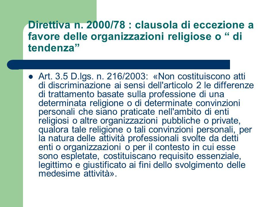 Direttiva n. 2000/78 : clausola di eccezione a favore delle organizzazioni religiose o di tendenza