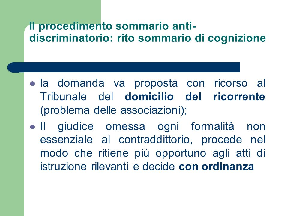 Il procedimento sommario anti-discriminatorio: rito sommario di cognizione