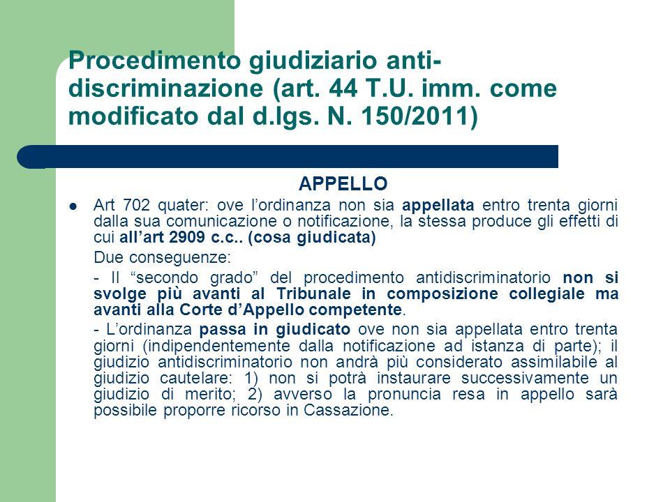 Procedimento giudiziario anti-discriminazione (art. 44 T. U. imm