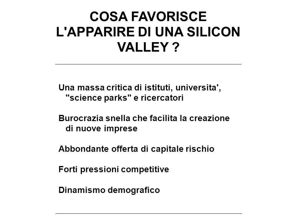 L APPARIRE DI UNA SILICON VALLEY