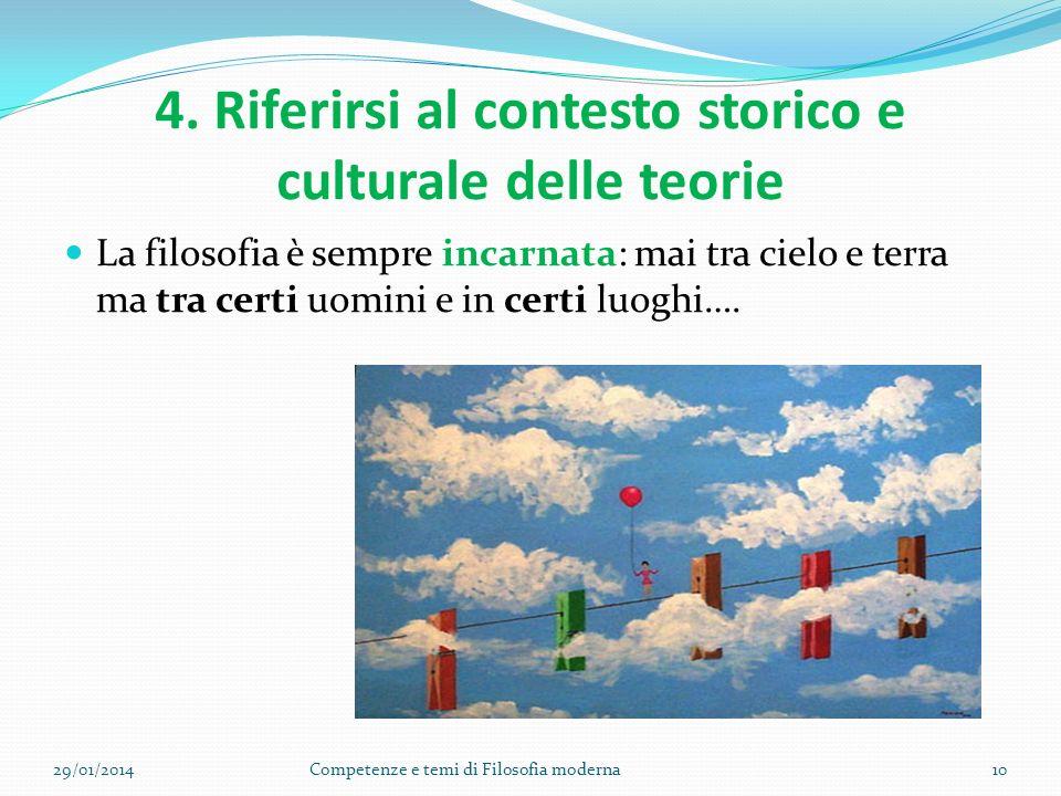 4. Riferirsi al contesto storico e culturale delle teorie