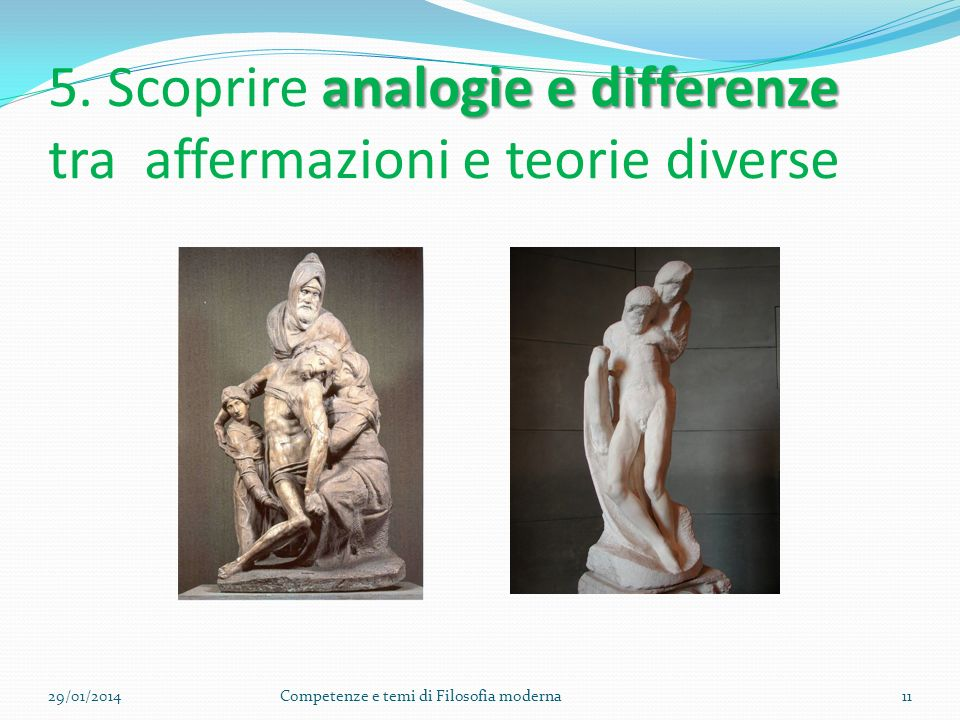 5. Scoprire analogie e differenze tra affermazioni e teorie diverse