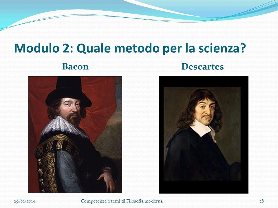 Modulo 2: Quale metodo per la scienza