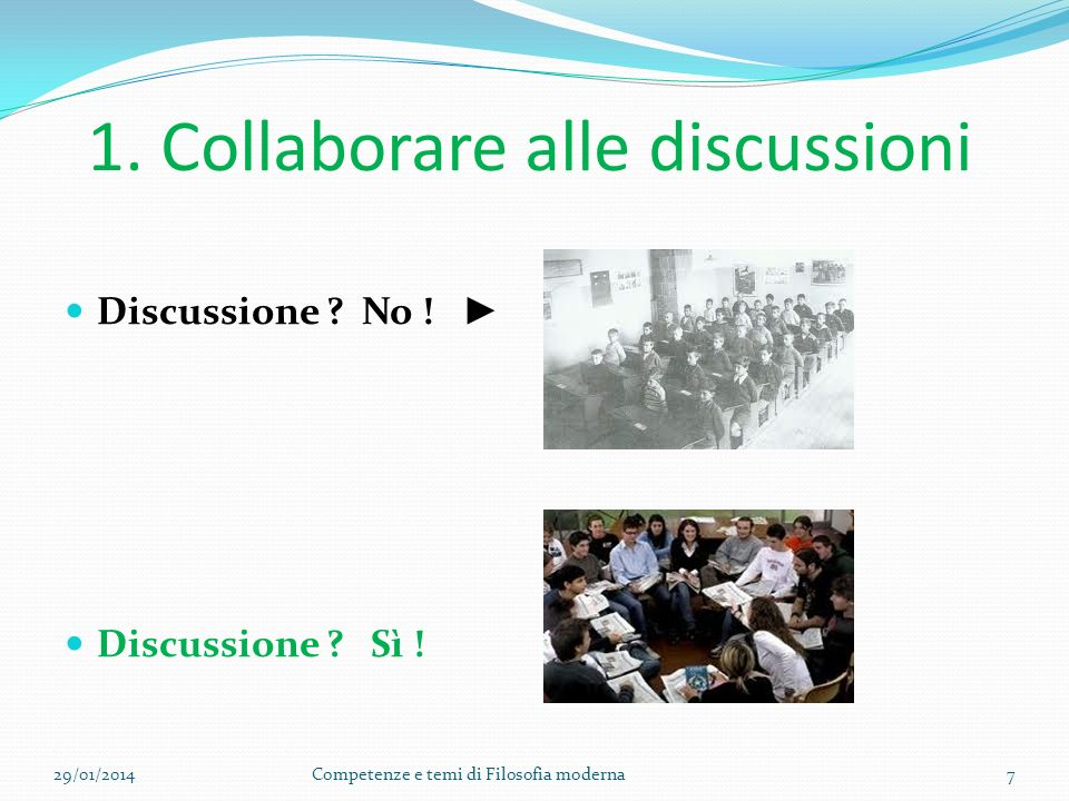 1. Collaborare alle discussioni