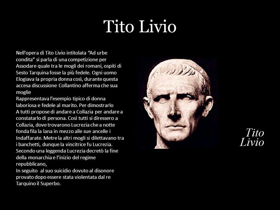 Tito Livio Nell'opera di Tito Livio intitolata Ad urbe condita si parla di una competizione per.