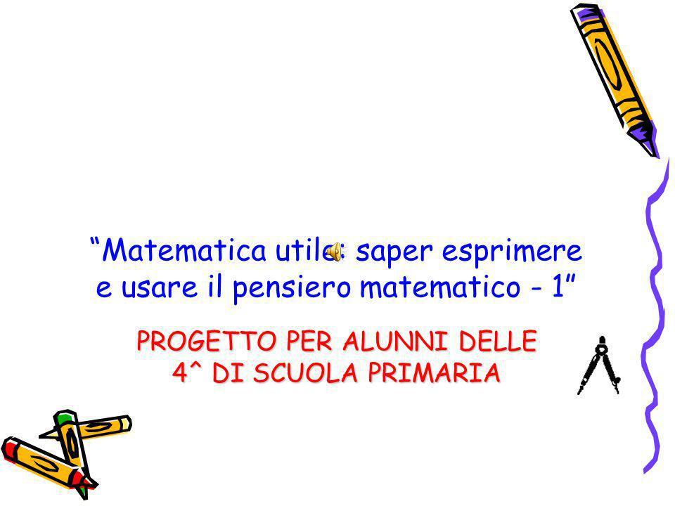 Matematica utile: saper esprimere e usare il pensiero matematico - 1