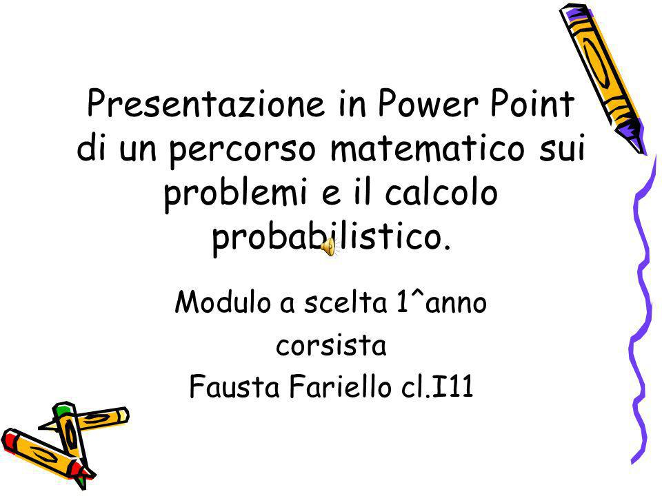 Modulo a scelta 1^anno corsista Fausta Fariello cl.I11