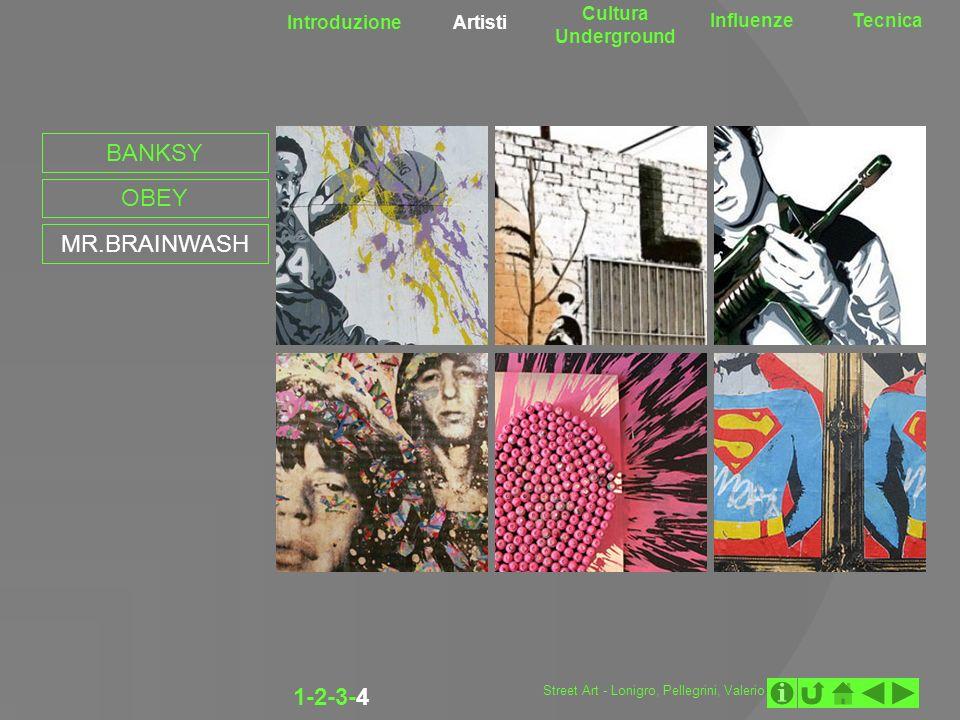 BANKSY OBEY MR.BRAINWASH 1-2-3-4 Cultura Underground Introduzione