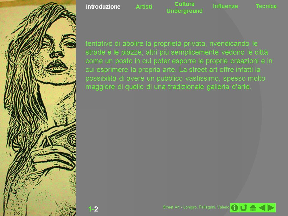 Introduzione Artisti. Cultura Underground. Influenze. Tecnica. 1-2.