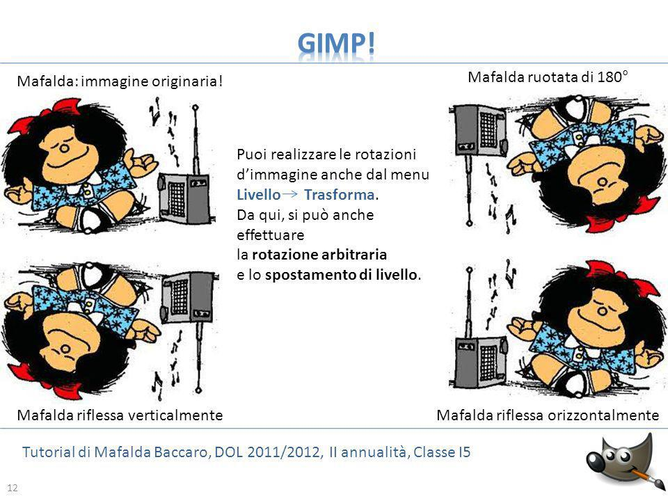 GIMP! Mafalda ruotata di 180° Mafalda: immagine originaria!