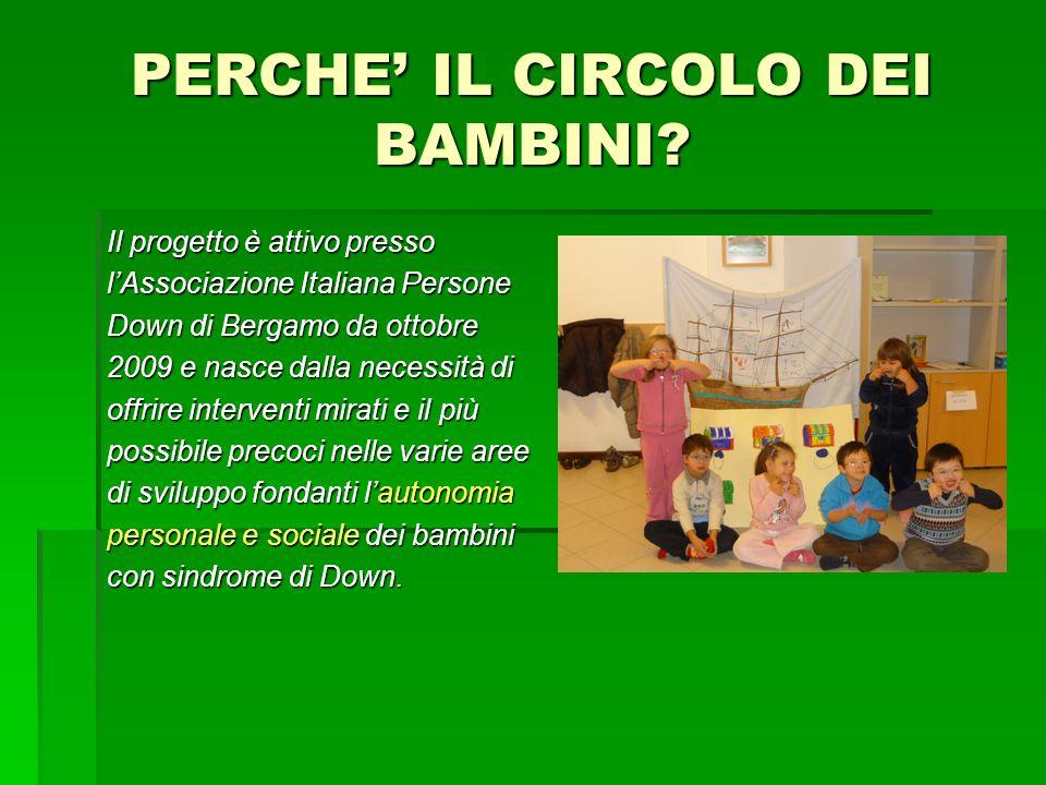 PERCHE' IL CIRCOLO DEI BAMBINI