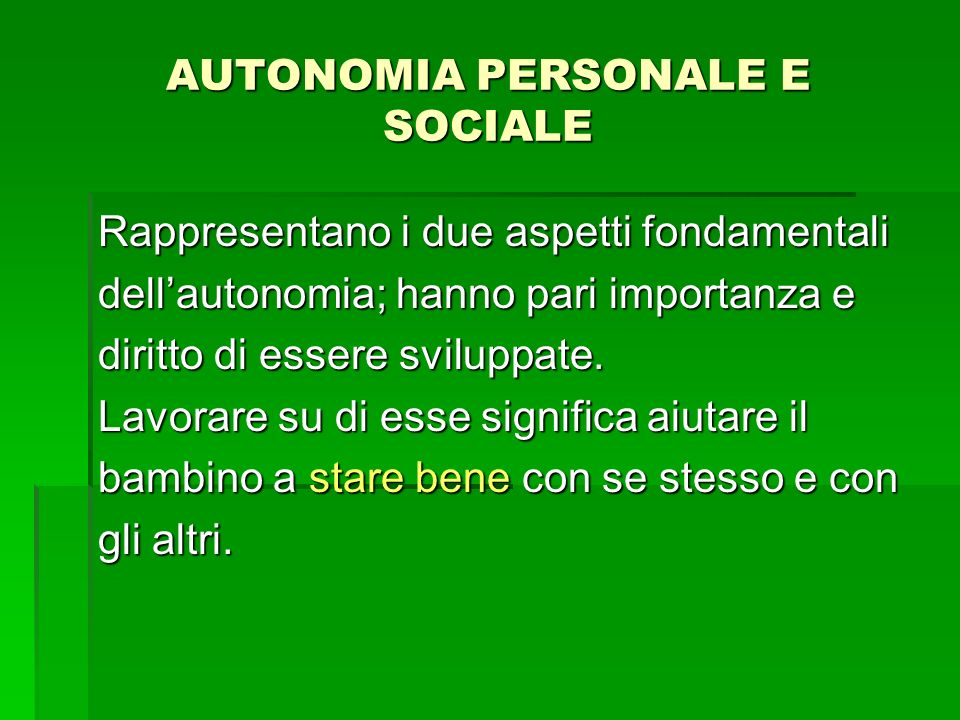AUTONOMIA PERSONALE E SOCIALE