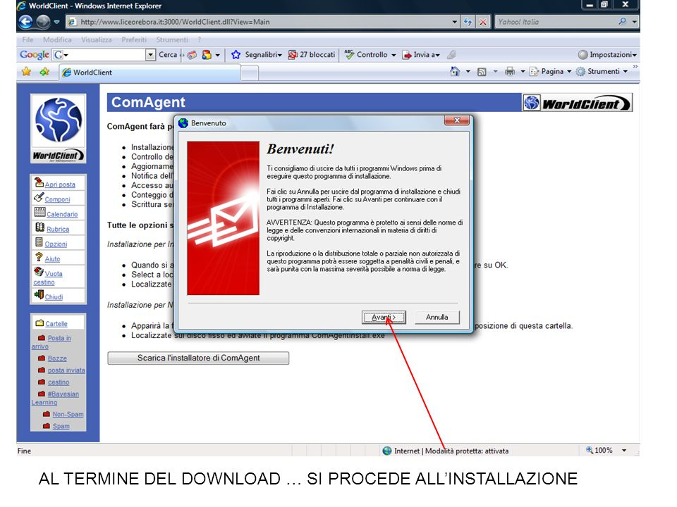 AL TERMINE DEL DOWNLOAD … SI PROCEDE ALL'INSTALLAZIONE