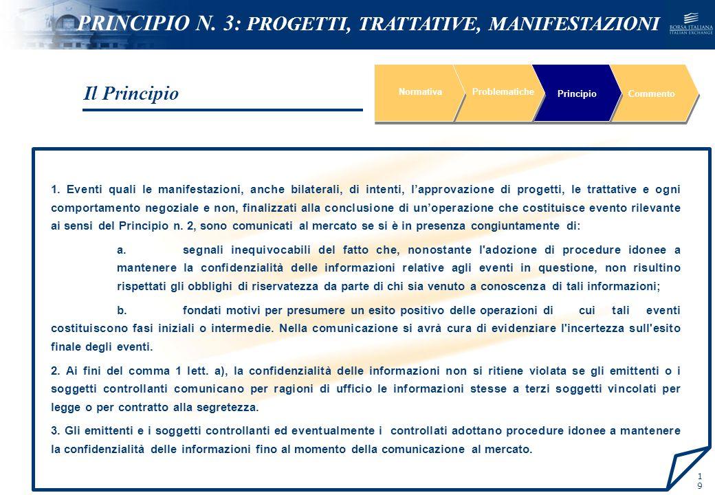 PRINCIPIO N. 3: PROGETTI, TRATTATIVE, MANIFESTAZIONI