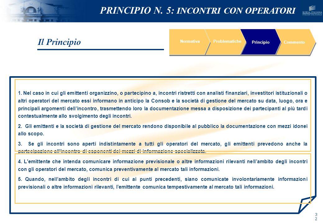 PRINCIPIO N. 5: INCONTRI CON OPERATORI