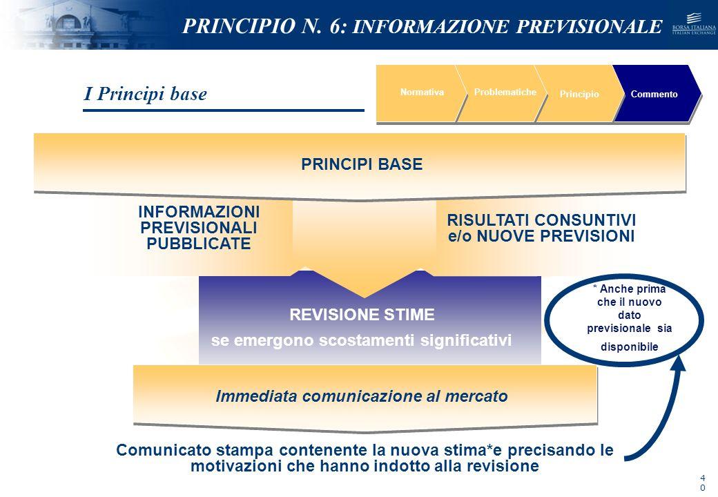 PRINCIPIO N. 6: INFORMAZIONE PREVISIONALE
