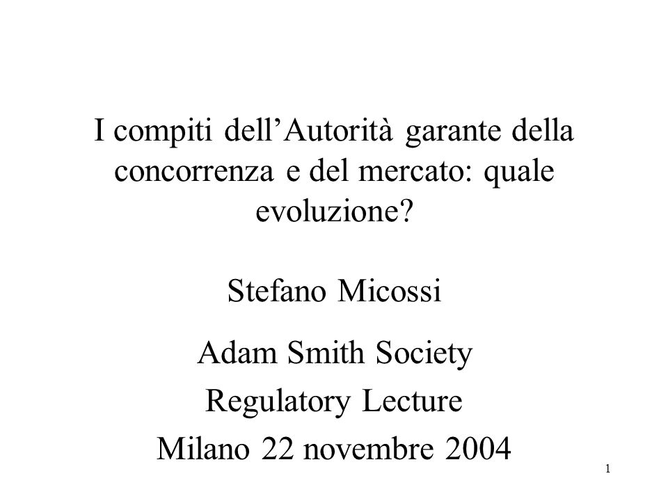 Adam Smith Society Regulatory Lecture Milano 22 novembre 2004