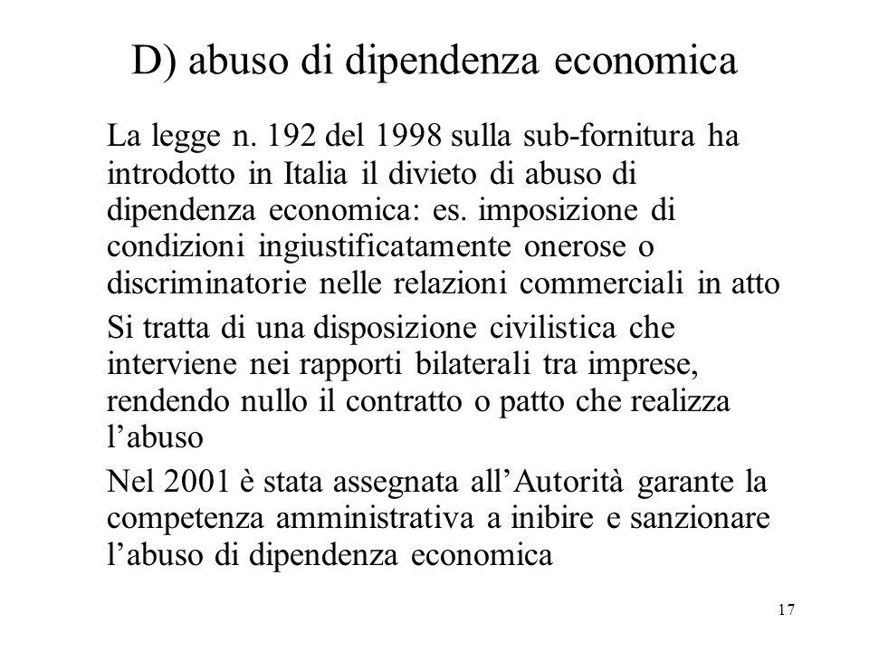 D) abuso di dipendenza economica