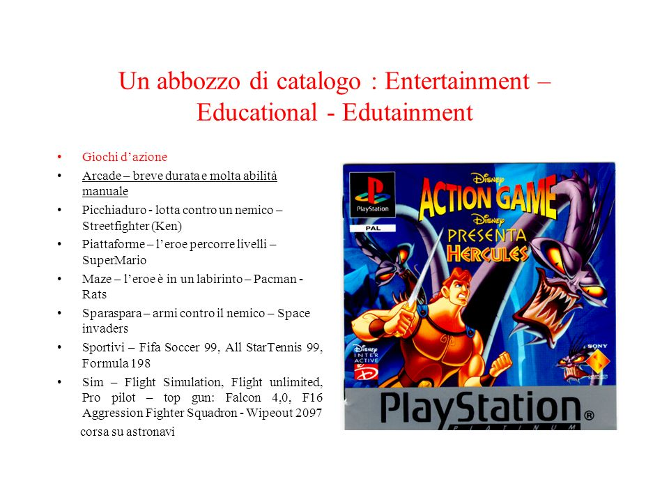Un abbozzo di catalogo : Entertainment – Educational - Edutainment
