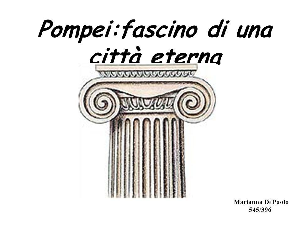 Pompei:fascino di una città eterna