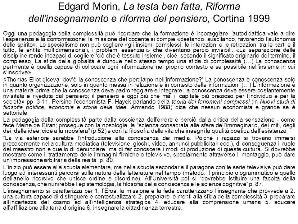 Edgard Morin, La testa ben fatta, Riforma dell'insegnamento e riforma del pensiero, Cortina 1999