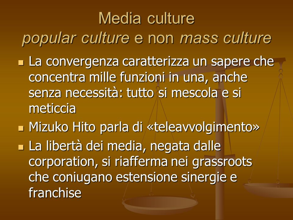 Media culture popular culture e non mass culture