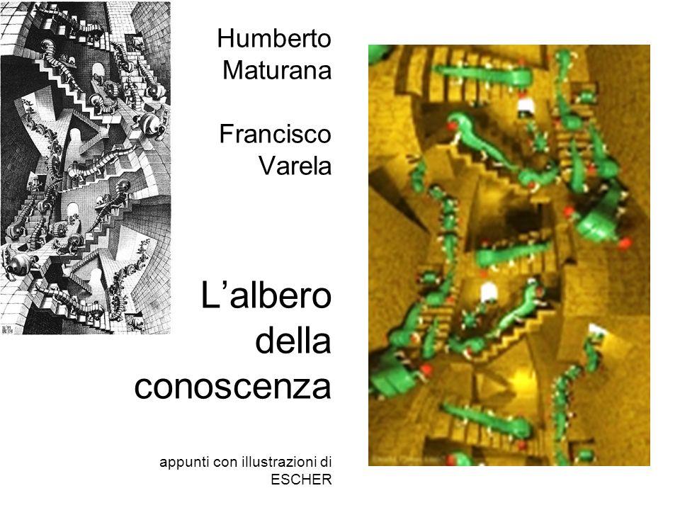 Humberto Maturana Francisco Varela L'albero della conoscenza appunti con illustrazioni di ESCHER