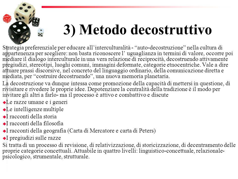 3) Metodo decostruttivo