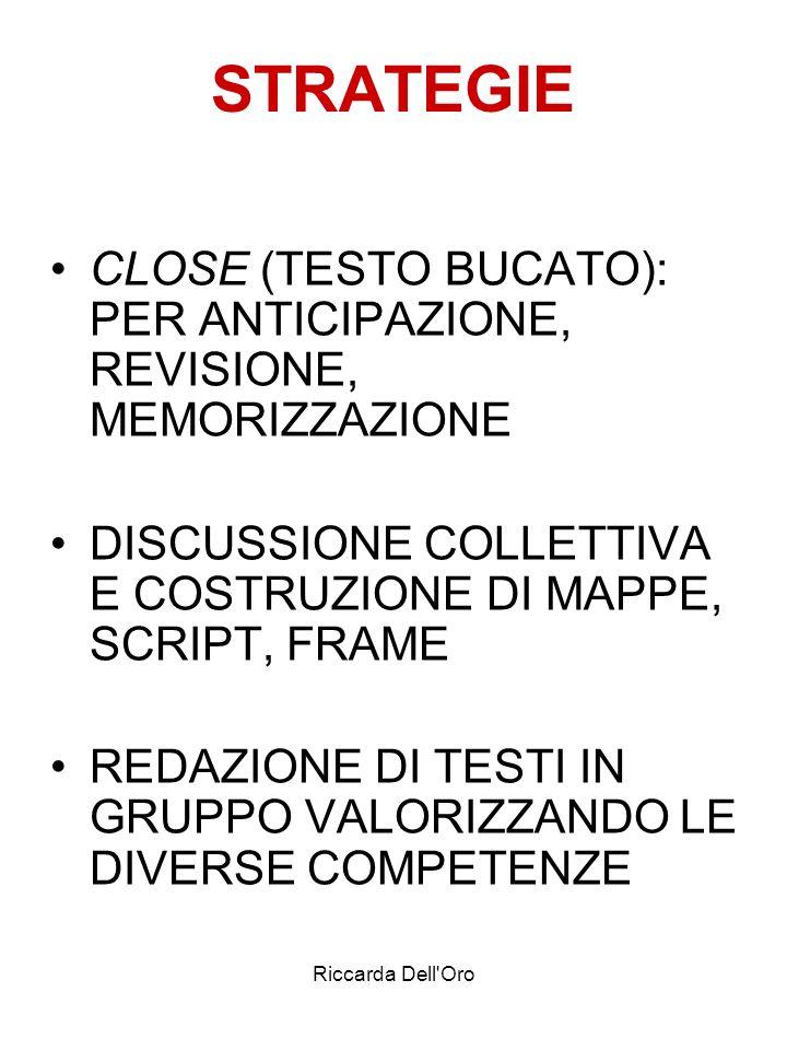 STRATEGIE CLOSE (TESTO BUCATO): PER ANTICIPAZIONE, REVISIONE, MEMORIZZAZIONE.