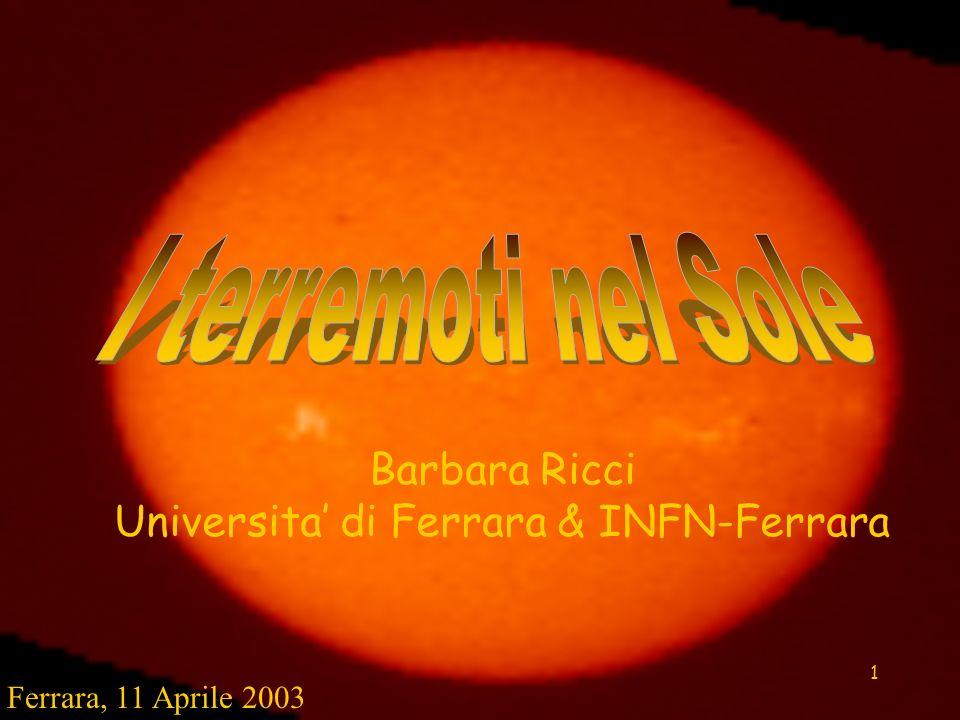 Barbara Ricci Universita' di Ferrara & INFN-Ferrara