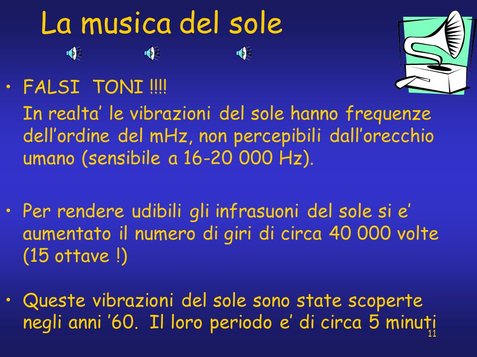 La musica del sole FALSI TONI !!!!