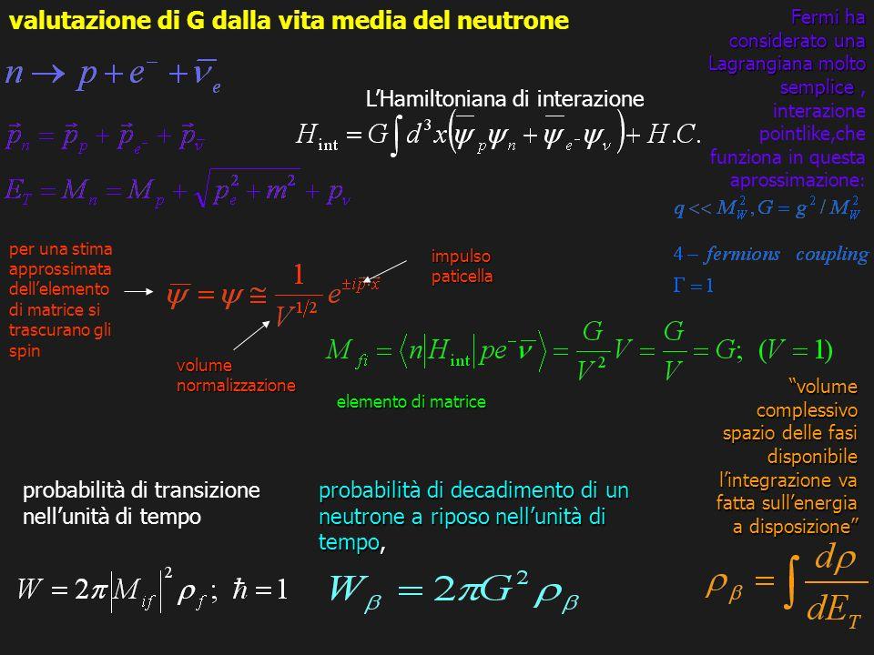 valutazione di G dalla vita media del neutrone