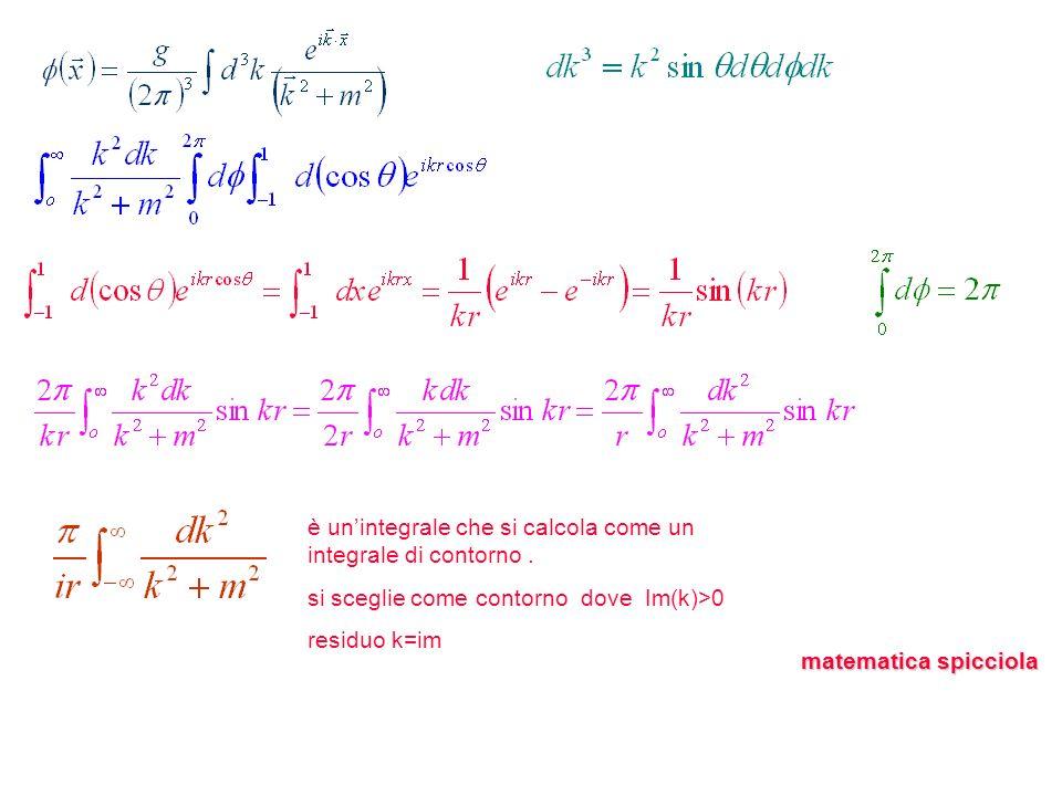 è un'integrale che si calcola come un integrale di contorno .