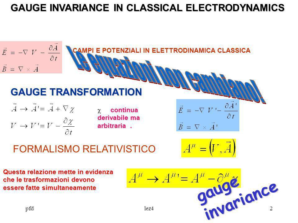 Le equazioni non cambiano!