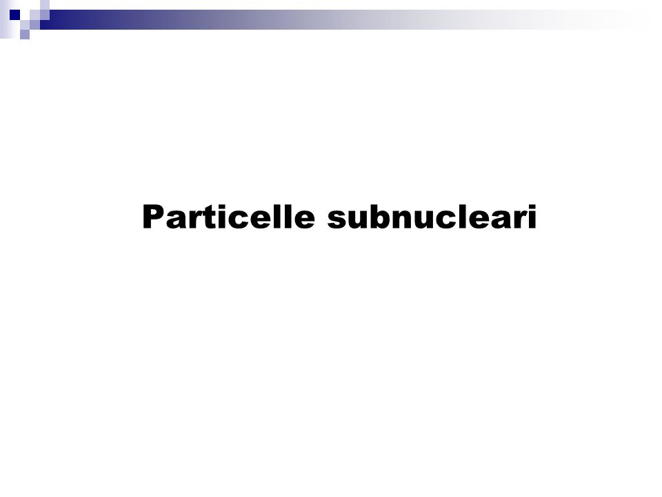 Particelle subnucleari