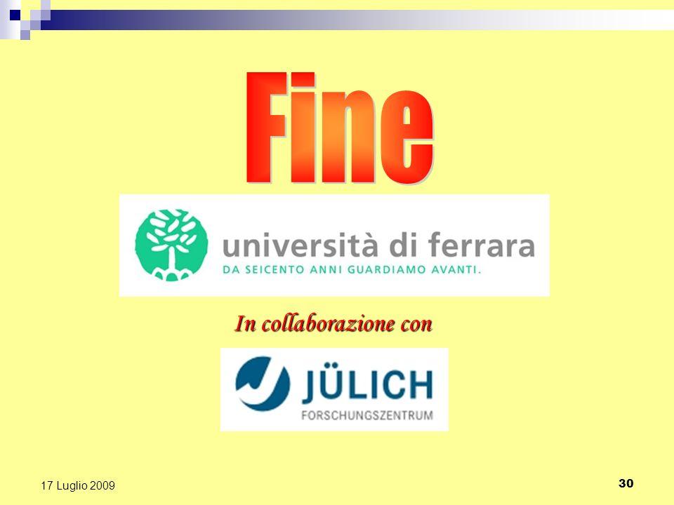 Fine In collaborazione con 17 Luglio 2009