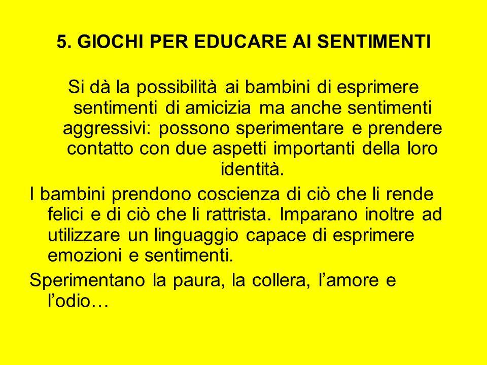 5. GIOCHI PER EDUCARE AI SENTIMENTI