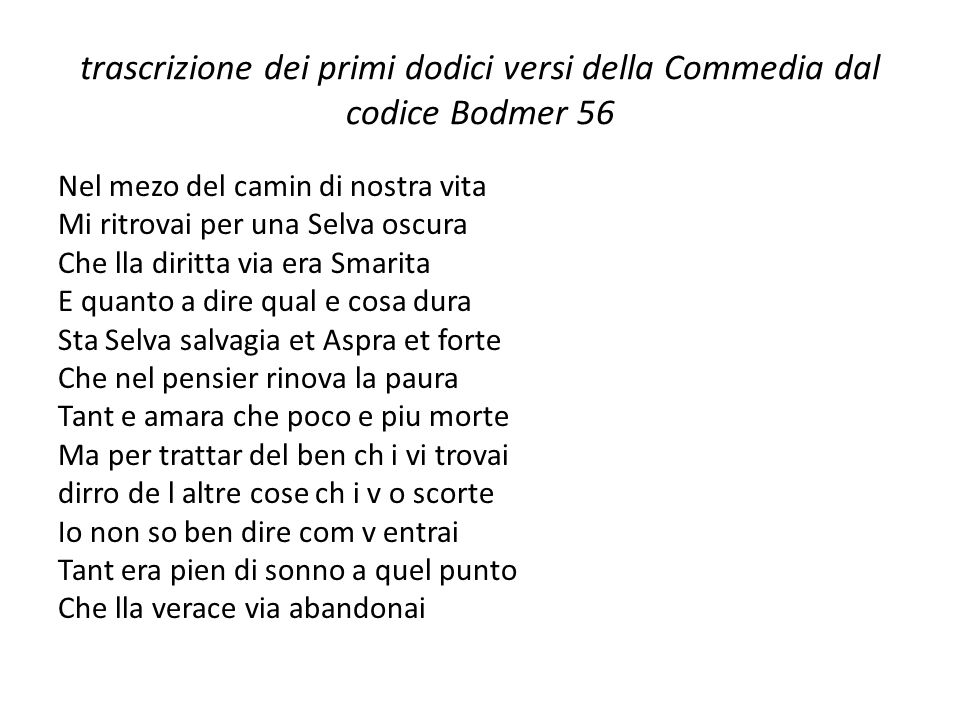 trascrizione dei primi dodici versi della Commedia dal codice Bodmer 56