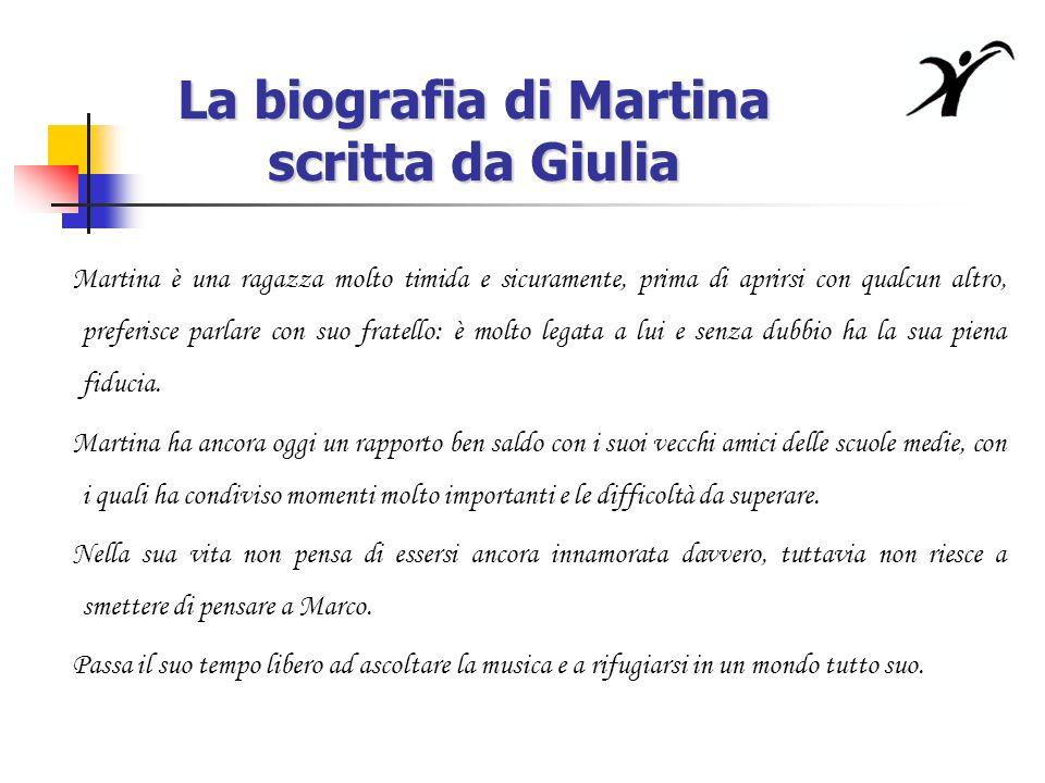 La biografia di Martina scritta da Giulia
