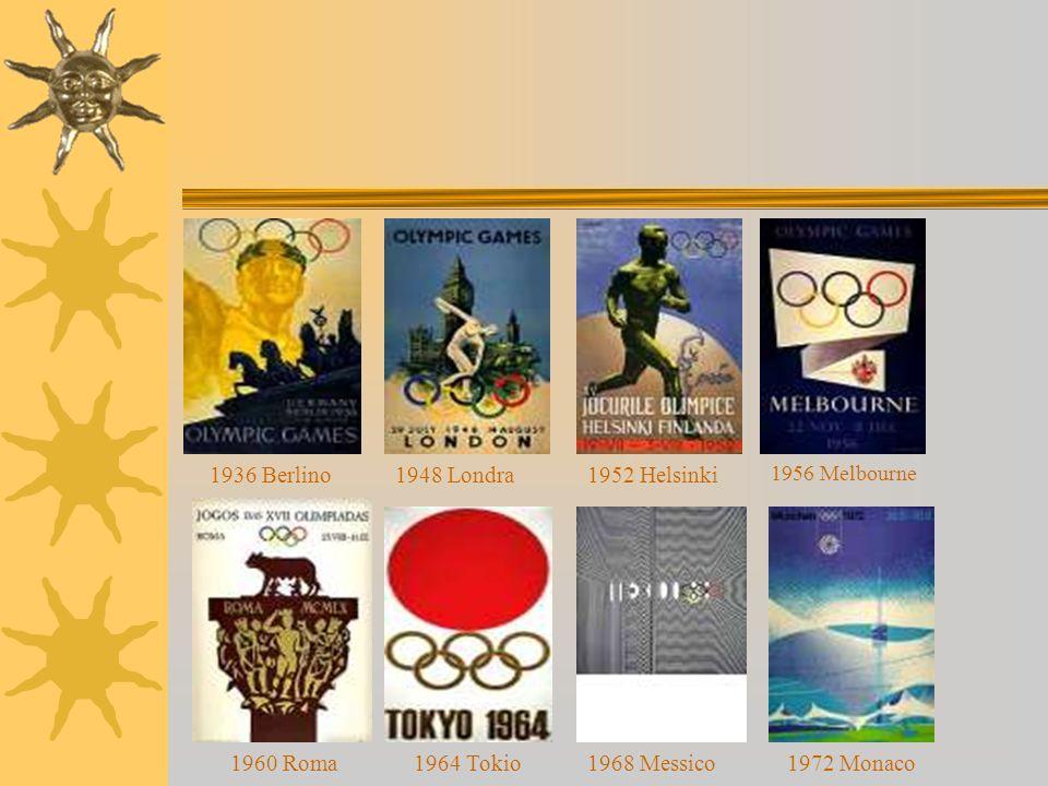 1936 Berlino 1948 Londra 1952 Helsinki 1960 Roma 1964 Tokio