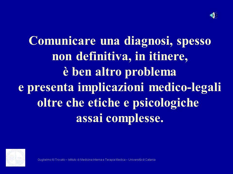 Comunicare una diagnosi, spesso non definitiva, in itinere,