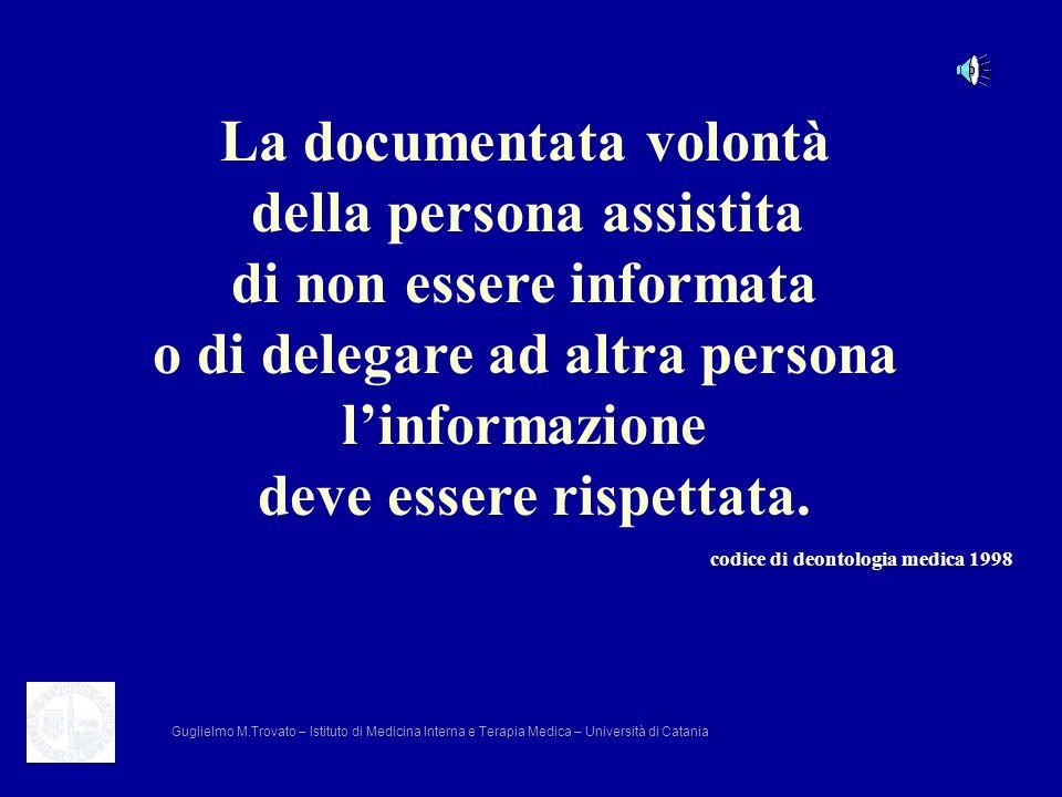 La documentata volontà della persona assistita di non essere informata