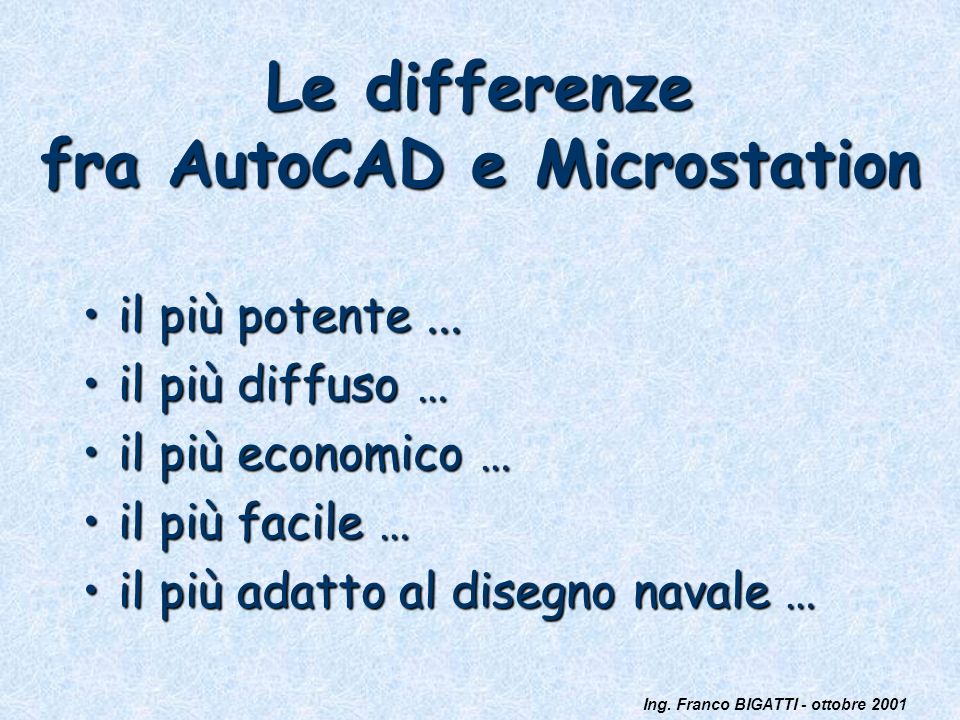Le differenze fra AutoCAD e Microstation