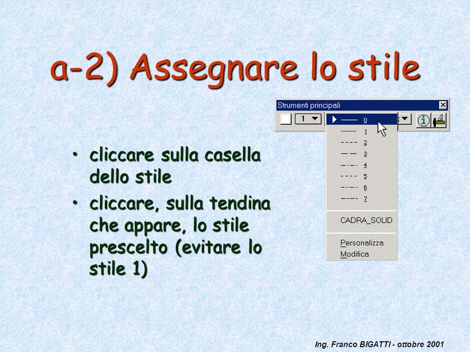 a-2) Assegnare lo stile cliccare sulla casella dello stile
