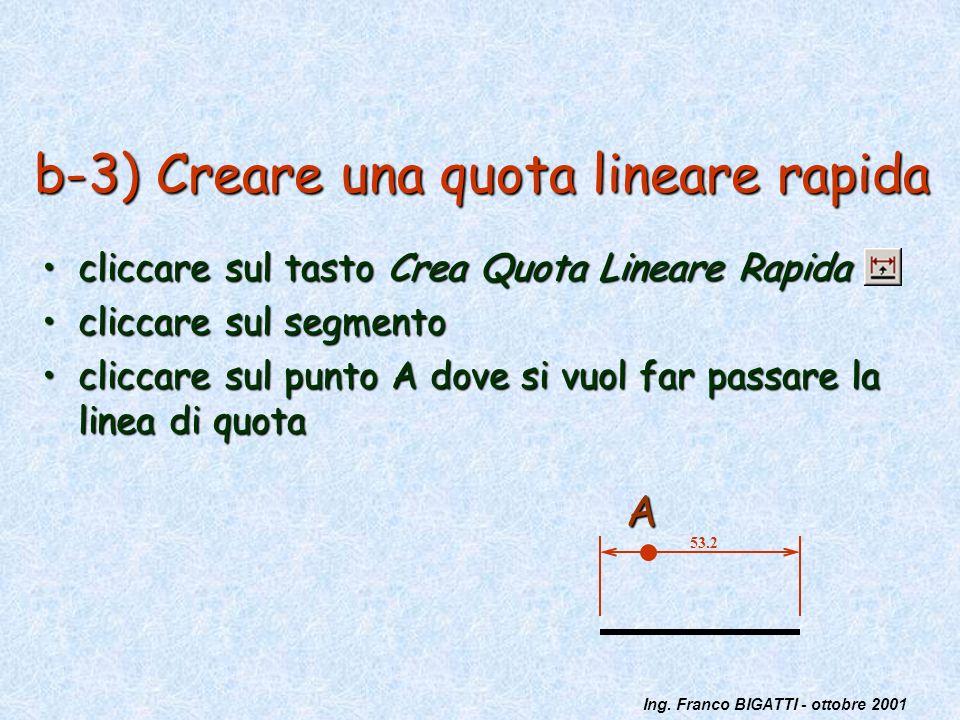 b-3) Creare una quota lineare rapida