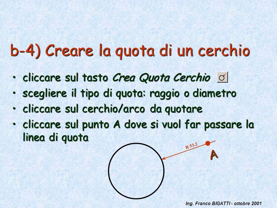 b-4) Creare la quota di un cerchio