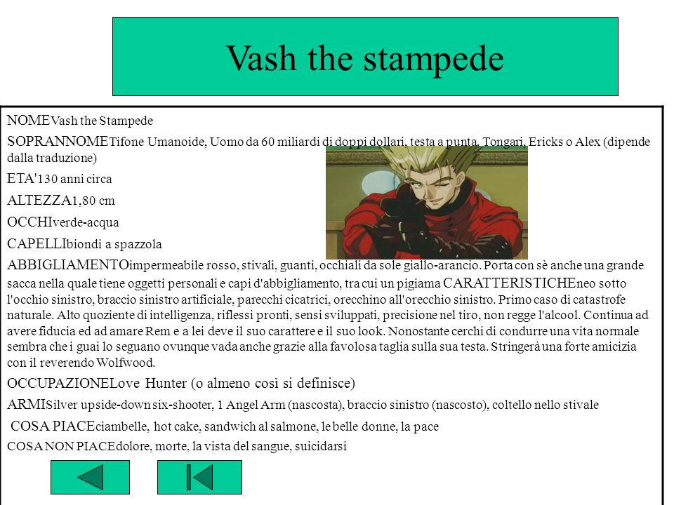 Vash the stampede NOMEVash the Stampede