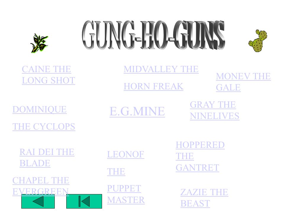 GUNG-HO-GUNS E.G.MINE CAINE THE LONG SHOT MIDVALLEY THE HORN FREAK