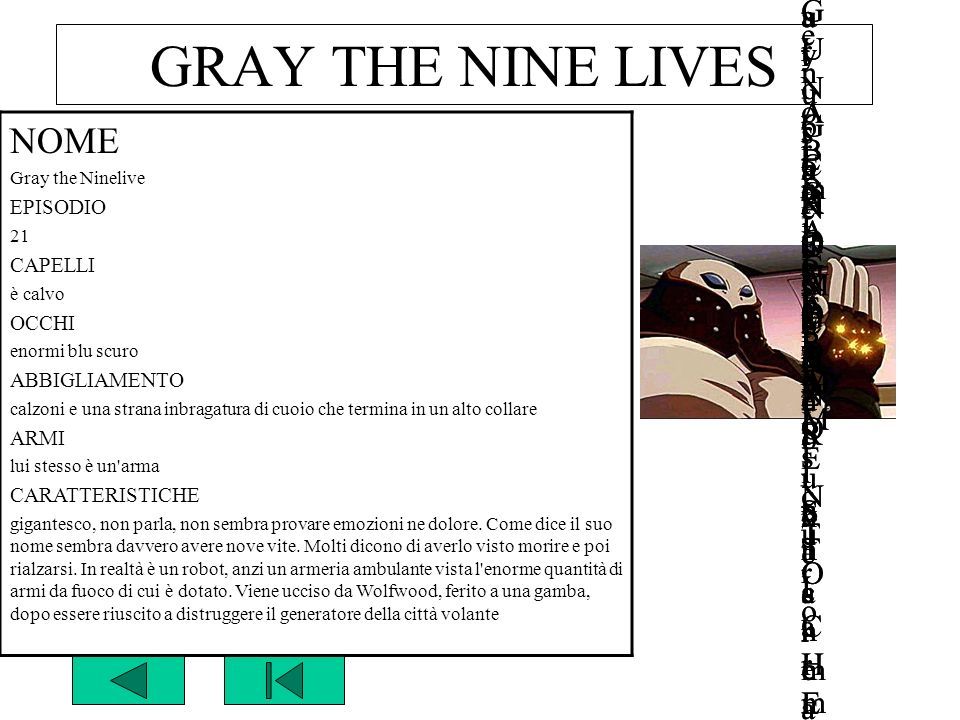 GRAY THE NINE LIVES NOME NOME Gray the Ninelives GUNG HO GUNS n°